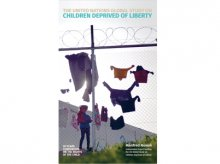 The United Nations Global Study on Children deprived of Liberty