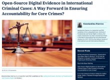 "Publikation: ""Open-Source Digital Evidence in International Criminal Cases: A Way Forward in Ensuring Accountability for Core Crimes?"" by Konstantina Stavrou"
