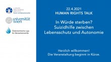 HUMAN RIGHTS TALK – In Würde sterben?